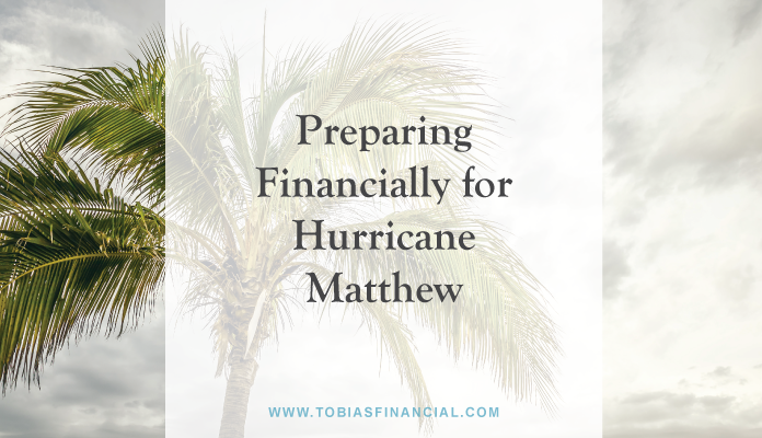 Preparing Financially for Hurricane Matthew
