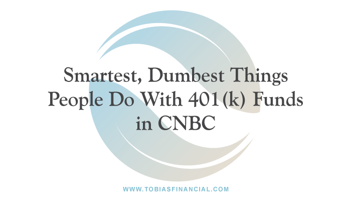 Smartest, dumbest things people do with 401(k) funds