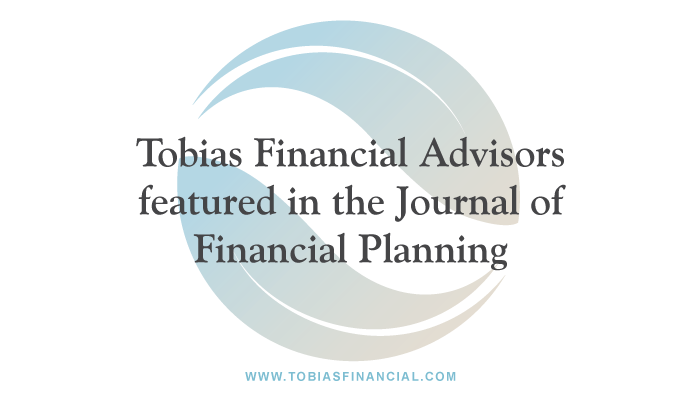 Tobias Financial Advisors in the Journal of Financial Planning