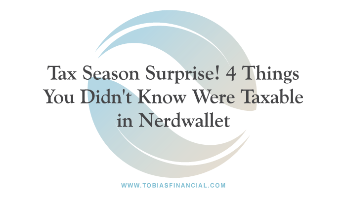 Tax season surprise! 4 things you didn't know were taxable
