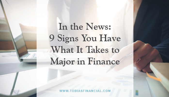 In the News: 9 Signs You Have What It Takes to Major in Finance