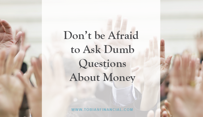In the News: Don't be Afraid to Ask Dumb Questions About Money.