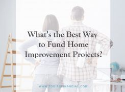 What's the Best Way to Fund Home Improvement Projects?