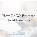 How Do We Estimate Client Longevity?