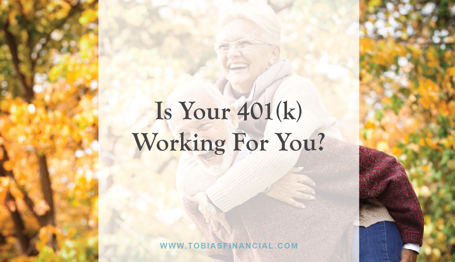 Is Your 401(k) Working For You?
