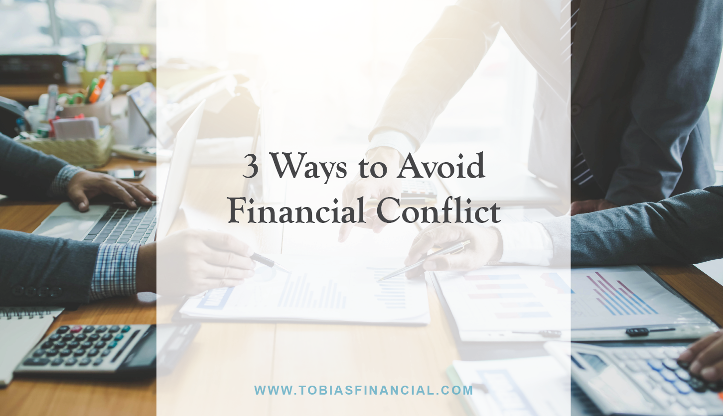 3 Ways to Avoid Financial Conflict