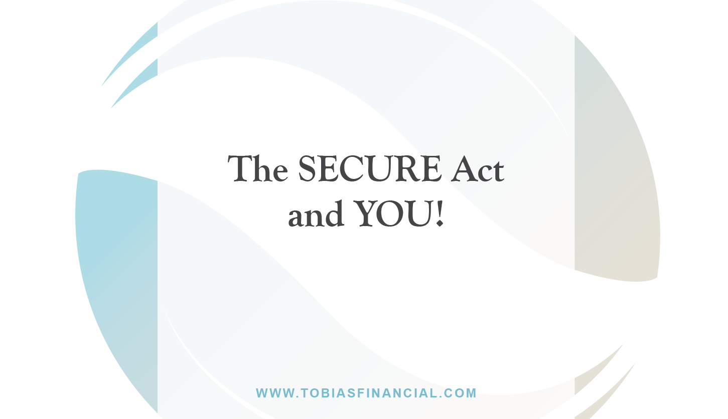 The SECURE Act and YOU!