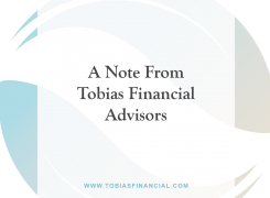 A Note From Tobias Financial Advisors