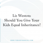 Liz Weston: Should You Give Your Kids Equal Inheritance?