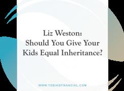 Liz Weston: Should You Give Your Kids Equal Inheritance?