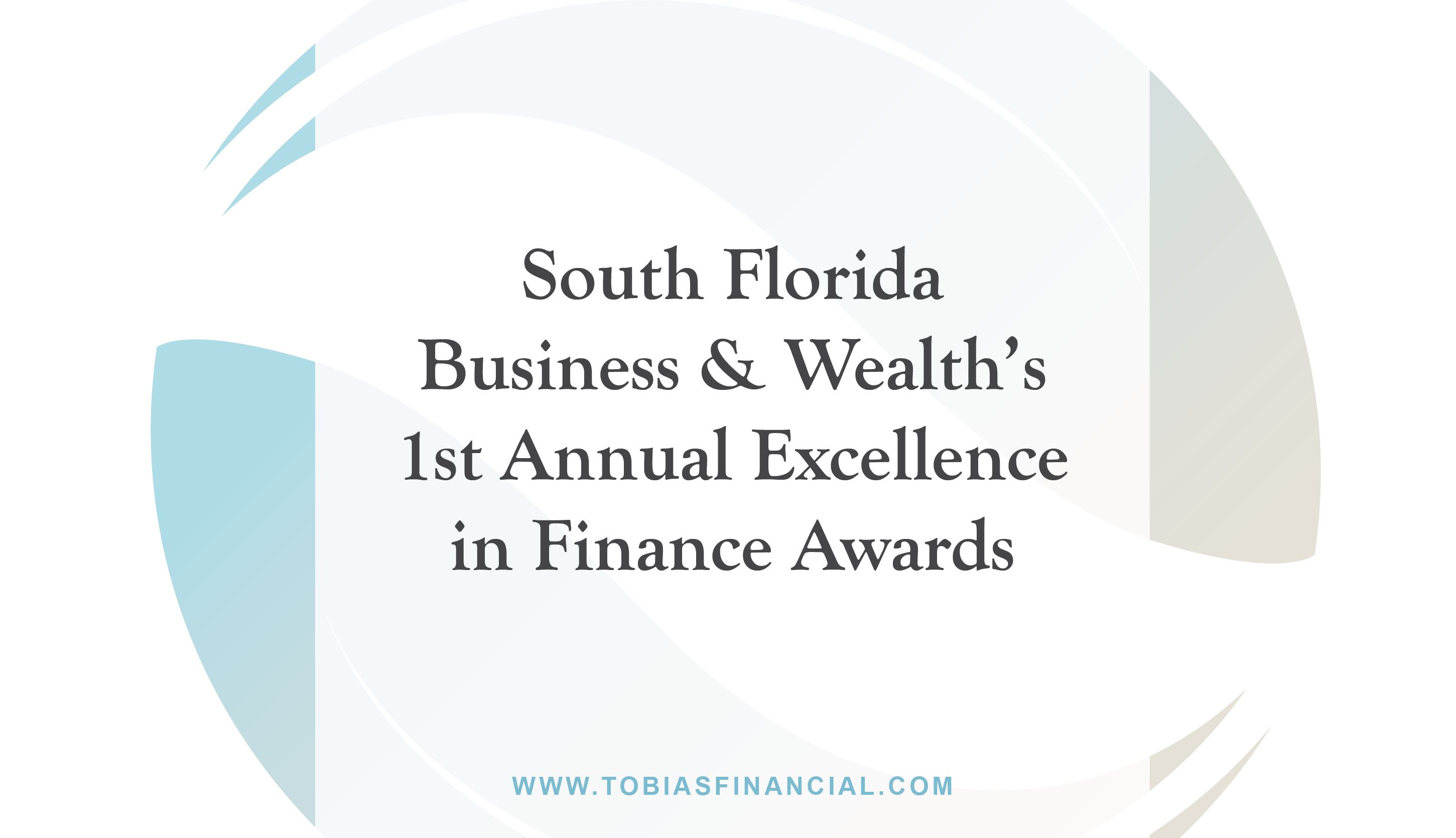 South Florida Business & Wealth's 1st Annual Excellence in Finance Awards