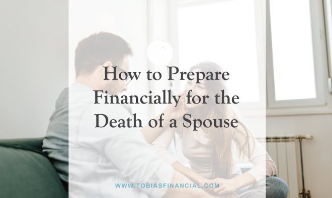How to Prepare Financially for the Death of a Spouse