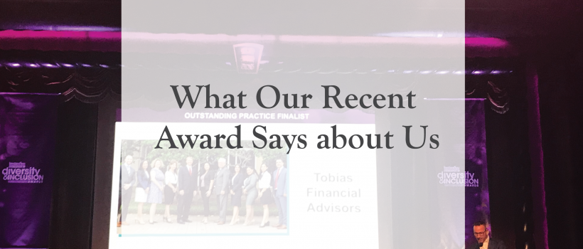 What Our Recent Award Says about Us