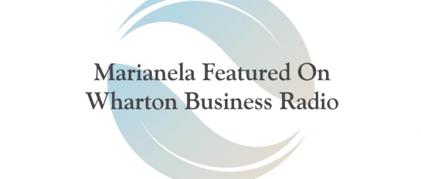 Marianela Collado Featured on Wharton Business Radio