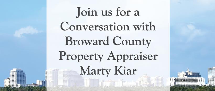 A Conversation with Broward County Property Appraiser Marty Kiar
