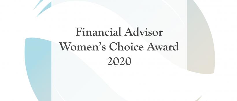 Financial Advisor Women's Choice Award 2020