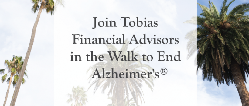 Join Tobias Financial Advisors in the Walk to End Alzheimer's®