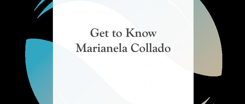 Get to Know Marianela Collado