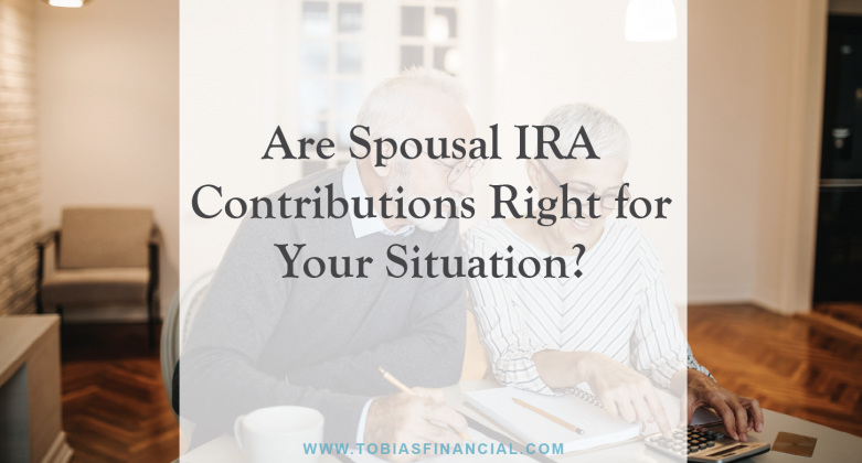 Are Spousal IRA Contributions Right for Your Situation?