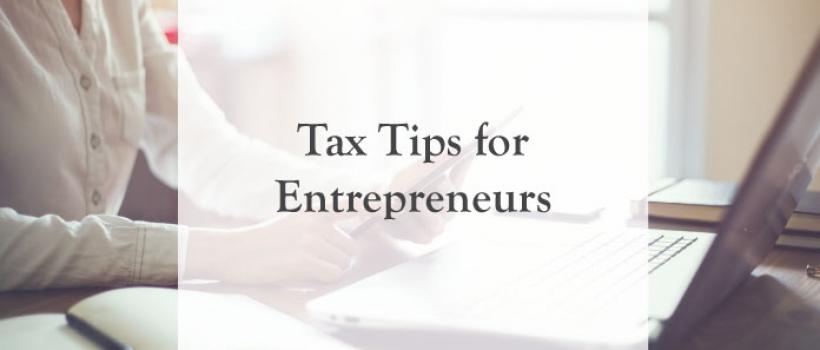 Tax Tips for Entrepreneurs